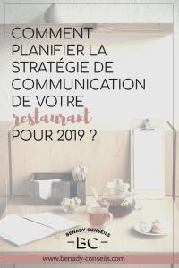 Comment planifier la stratégie de communication de votre restaurant pour 2019 ?