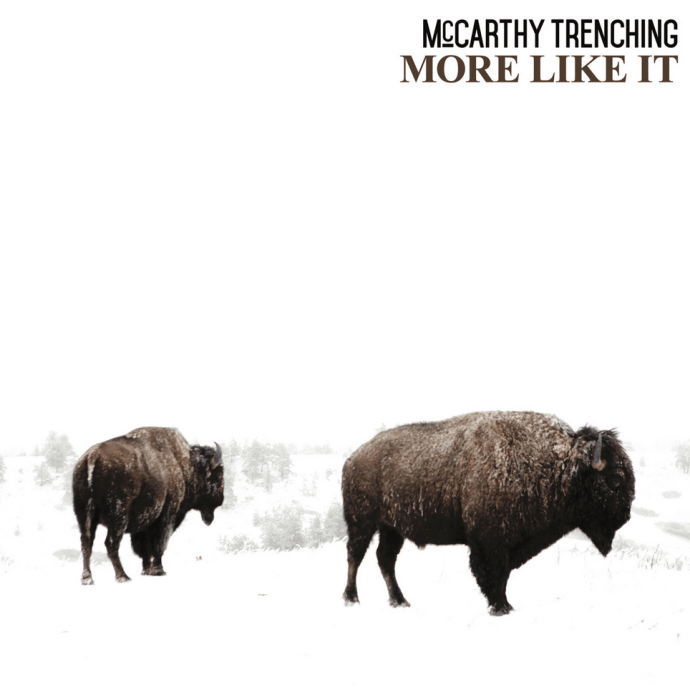 <b><u>McCarthy Trenching - More<br>Like It<br></b></u><i>(2015, Sower)</i><br><small>recording and mix engineer</small>