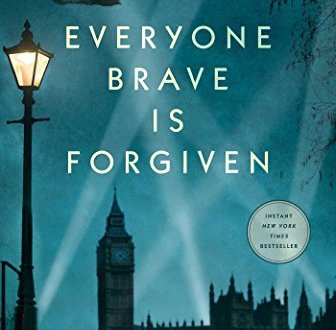 Everyone Brave Is Forgiven, Chris Cleave