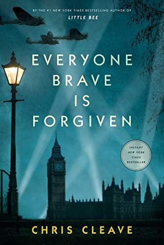 Chris Cleave's <i>Everyone Brave is Forgiven</i>