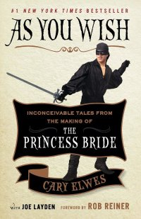 books - Cary Elwes As You Wish