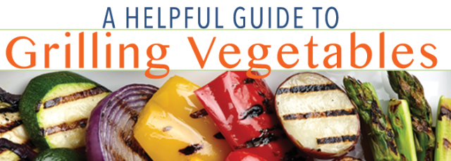 Helpful Guide to Grilling Vegetables