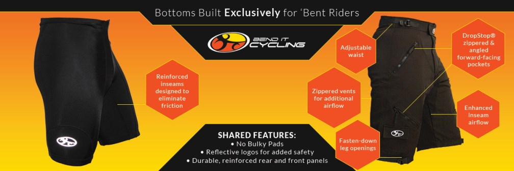 Bend-It Cycling makes practical cycling shorts and shirts for recumbent riders.