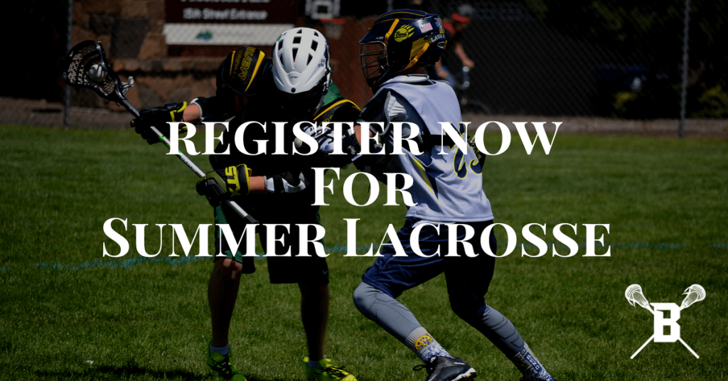 Register Now Summer Lacrosse 2017