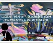aggravation préjudices, aggravation situationnelle, aggravation victime française, accident à l'étranger et aggravation