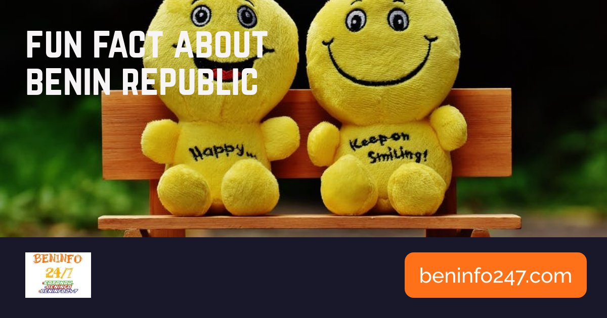 FUN FACTS ABOUT BENIN REPUBLIC