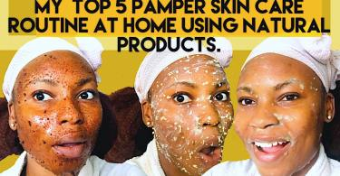 TOP 5 SKIN CARE PAMPER AT HOME
