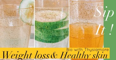 3 healthy drinks for weight loss and glowing skin/Bio with Thysiamore