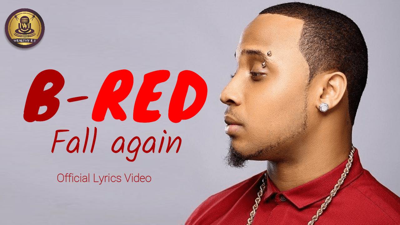 B Red - Fall Again (Official Lyrics Video)
