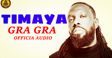 timaya - gra-gra - official audio