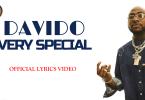 Davido - Very Special (Official Lyrics Video)