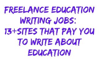 Freelance Education Writing Jobs