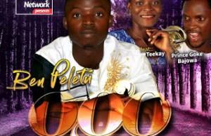 OGO - Ben-Peletu Ft Prince Goke Bajowa & Teekay