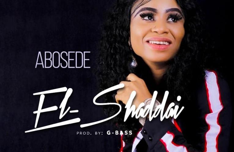 El-Shaddai –   Abosede El-shaddai