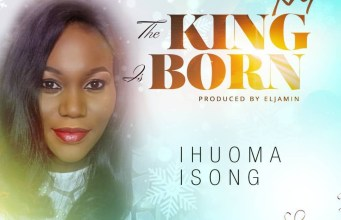 Ihuoma Isong The King is Born
