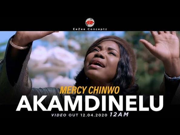Mercy Chinwo | Akamdinelu [Music Video]