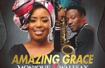 MoniQue ft Wale Sax – Amazing Grace