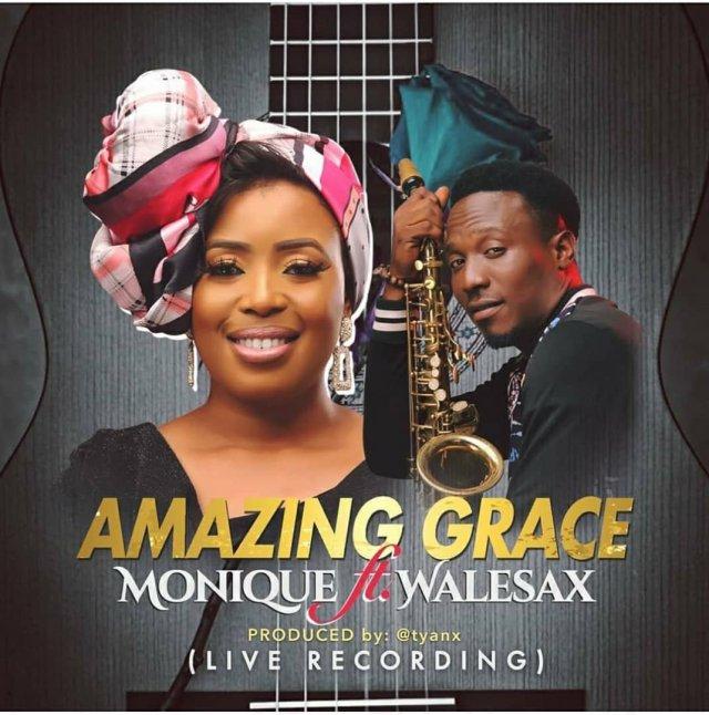 MoniQue ft Wale Sax – Amazing Grace