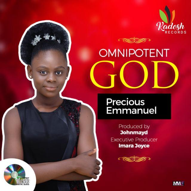 Omnipotent God - Precious Emmanuel