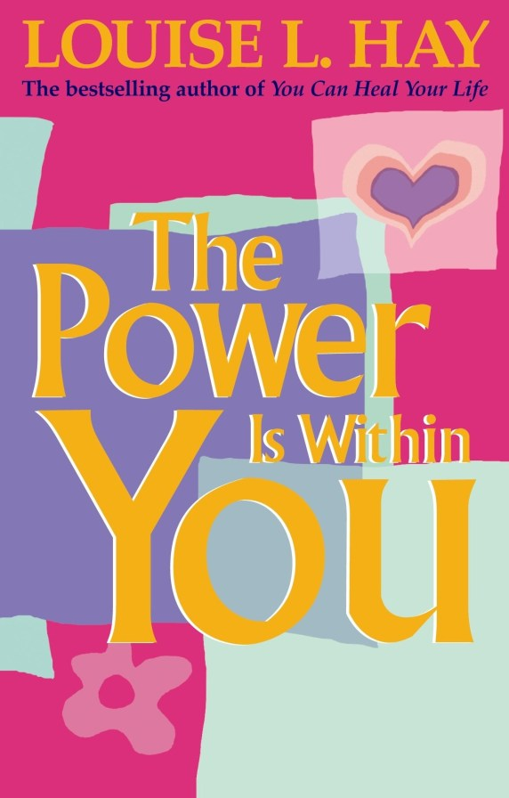 the power is within you louise hay book