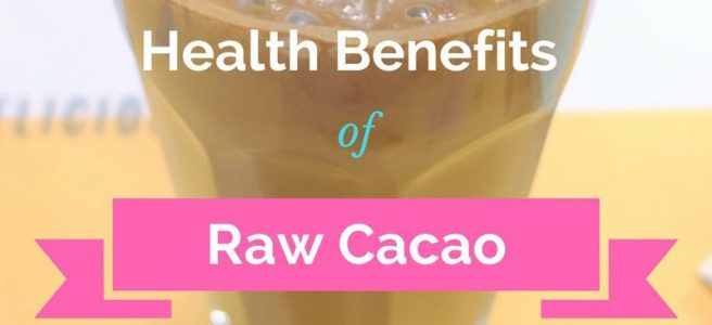 Health Benefits of Raw Cacao