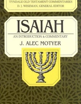 Book Review: Isaiah by J. Alec Motyer