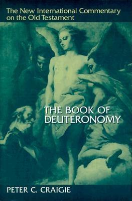 "Book Review: ""The Book of Deuteronomy"" by Peter Craigie"