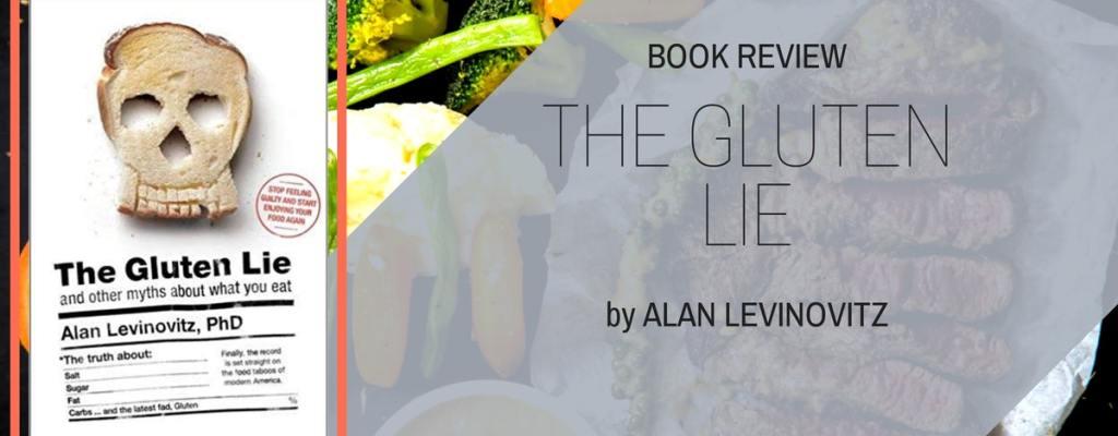 """Book Review: """"The Gluten Lie"""" by Alan Levinovitz"""