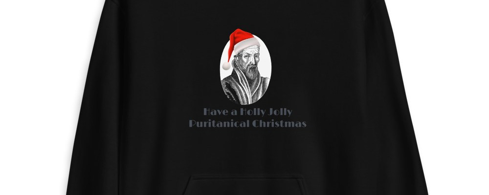 Holly Jolly Puritanical Hoodie
