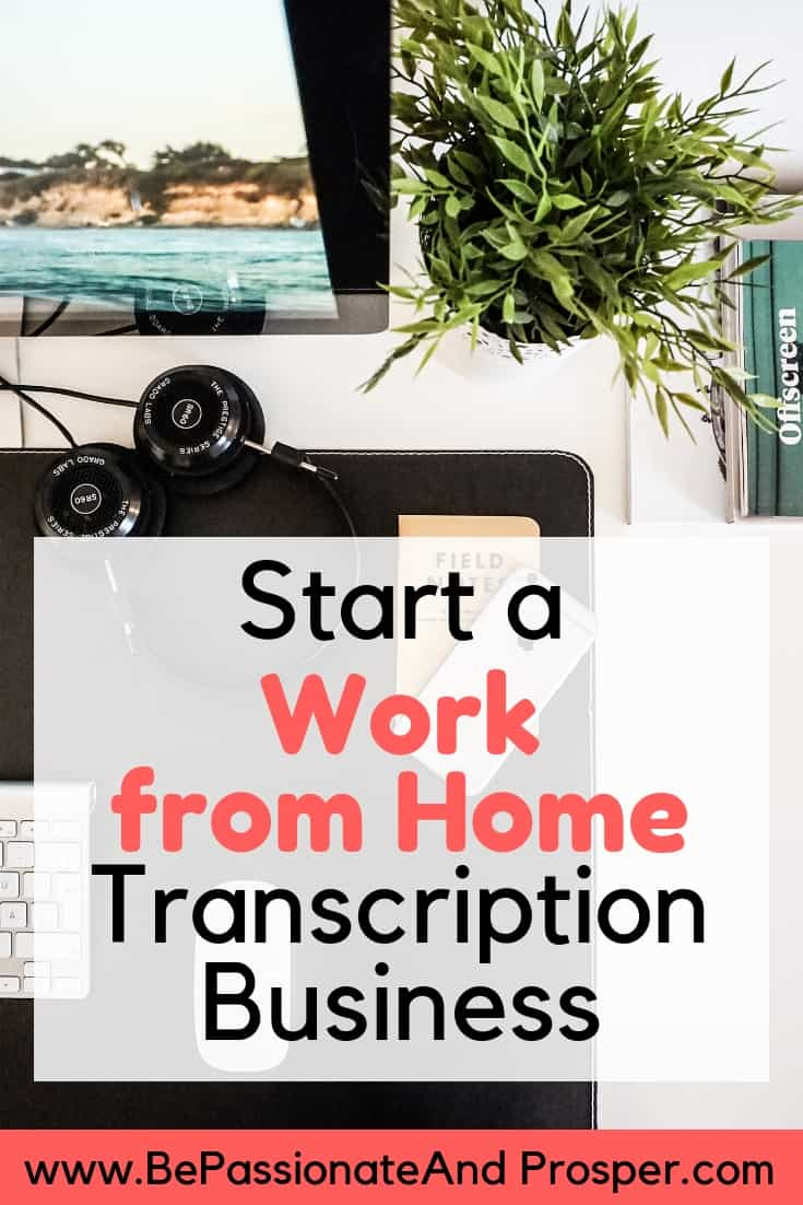 Start a Work at Home Transcription Business