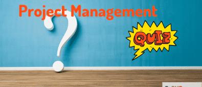 Project management quiz
