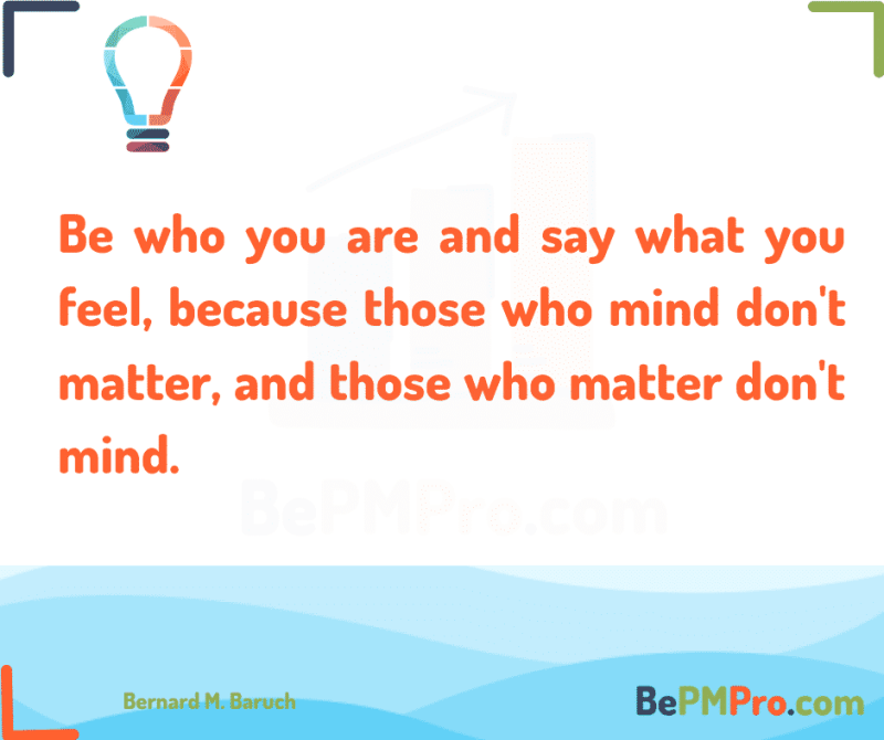 Bernard M. Baruch Motivational Quote