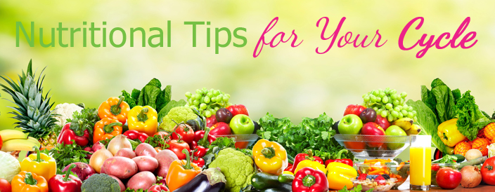 Nutritional Tips for your Menstrual Cycle