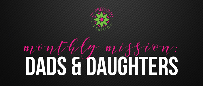 Monthly Mission - dads and daughters