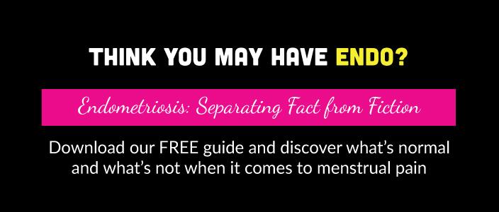 Endometriosis - Fact vs Fiction