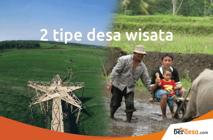 2 Tipe Desa Wisata, Pahami Cirinya