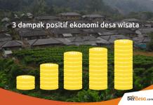 3 Dampak Positif Ekonomi Pengembangan Desa Wisata