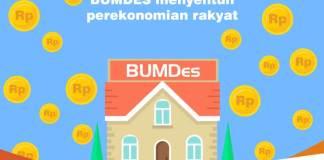 BUMDes Menyentuh Perekonomian Rakyat Lapisan Paling Bawah