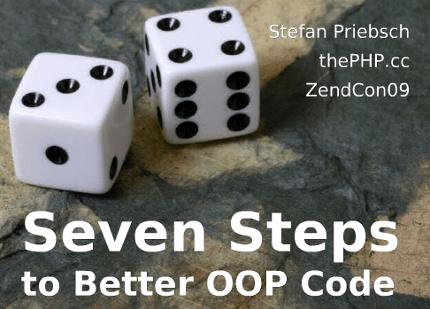 Screenshot-Seven Steps To Better OOP Code (updated for ZendCon09) - Mozilla Firefox