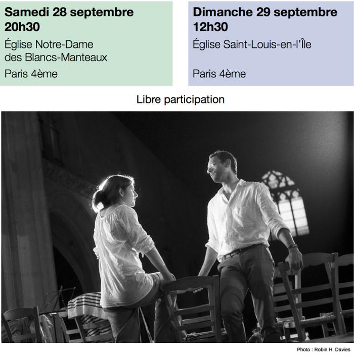 Samedi 28 septembre à 20h30 Eglise Notre-Dame des Blancs-Manteaux Dimanche 29 septembre à 12h30 Eglise Saint-Louis-en-l'Île