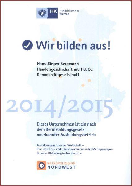 """Urkunde der Handelskammer Bremen für Ausbildungsbetriebe """"Wir bilden aus"""" 2014/2015"""