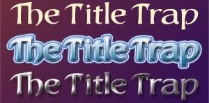 The Title Trap