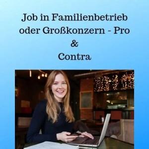 Job in Familienbetrieb oder Großkonzern - Pro & Contra