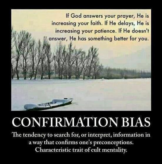 Confirmation bias...