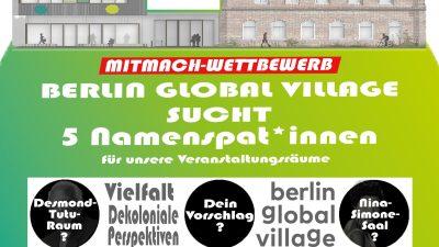 Berlin Global Village sucht  Namenspat*innen für Veranstaltungsräume. Gewinne 4 h Nutzung für eine Veranstaltung/ Feier