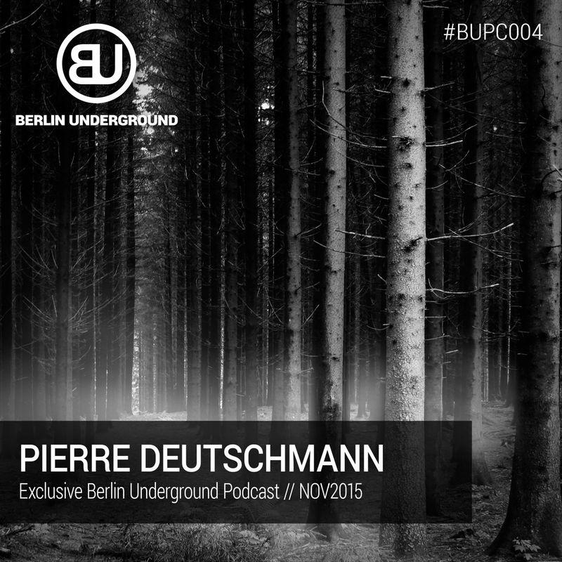 #BUPC004 – Pierre Deutschmann