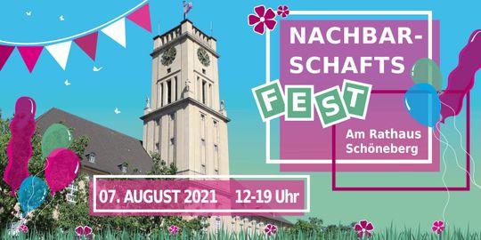 """Bunte Grafiken mit Turm im Hintergrund und dem Schriftzug """"Nachbarschaftsfest im Rathaus Schöneberg, 7. August 2021, 12:00 bis 19:00 Uhr"""""""