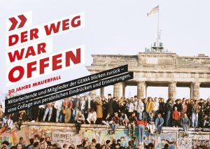 """12.11. – 17.12. Musik & Mauerfall: """"Der Weg war offen"""" – eine Ausstellung der GEMA"""