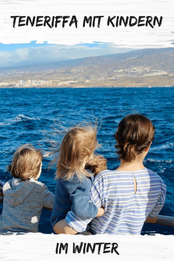 Teneriffa mit Kindern im Winter erleben: Meine Tipps für Teneriffa im Liveblog von der Kanarischen Insel