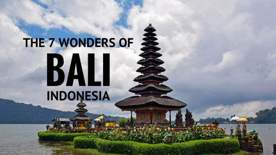 The 7 Wonders of Bali